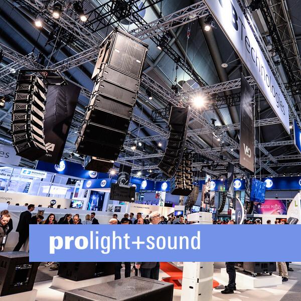 Wir stellen aus! Prolight&Sound 2019